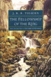 J.R.R. Tolkien: The Fellowship of the Ring (The Lord of the Rings, Part 1)
