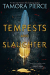Tamora Pierce: Tempests and Slaughter (The Numair Chronicles, Book One)