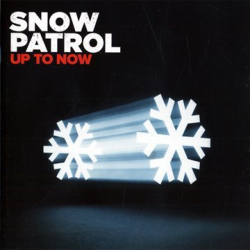 Snow Patrol - Up to Now - The Best Of