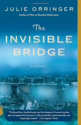 Julie Orringer: The Invisible Bridge (Vintage Contemporaries)