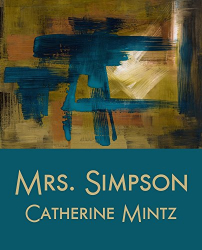 Catherine Mintz: Mrs. Simpson