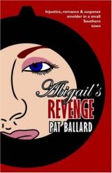 Pat Ballard: Abigail's Revenge