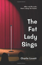 Charlie Lovett: The Fat Lady Sings