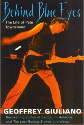 Geoffrey Giuliano: Behind Blue Eyes: The Life of Pete Townshend