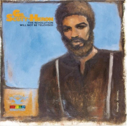 GIL SCOTT-HERON - THE REVOLUTION WILL NOT BE TELEVISED!