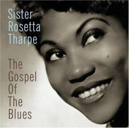 "SISTER ROSETTA THARPE - ""DIDN'T IT RAIN?"""