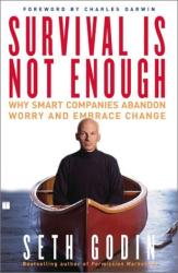 Seth Godin: Survival Is Not Enough