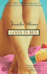 Jennifer Weiner : Good in Bed