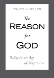 Timothy Keller: The Reason for God: Belief in an Age of Skepticism