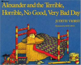 Judith Viorst: Alexander and the Terrible, Horrible, No Good, Very Bad Day