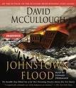 David McCullough: The Johnstown Flood