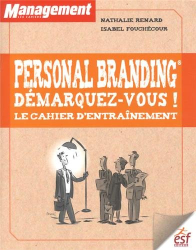 Nathalie Renard & Isabel Fouchecour: Personal branding démarquez vous ! ESF Editeur