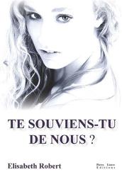 Elisabeth Robert: Te Souviens-Tu de Nous ?