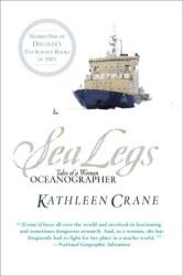 Kathleen Crane: Sea Legs: Tales of a Woman Oceanographer
