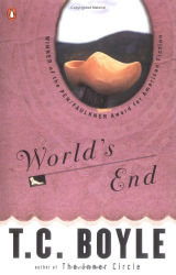 T. C. Boyle: World's End (Contemporary American Fiction)