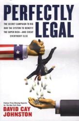 David Cay Johnston: Perfectly Legal