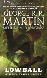 George R.R. Martin: Lowball (Wild Cards)