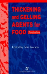 A. Imeson: Thickening and Gelling Agents for Food