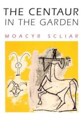 Moacyr Scliar: The Centaur in the Garden (The Americas)