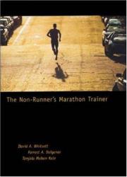 David A. Whitsett: The Non-Runner's Marathon Trainer
