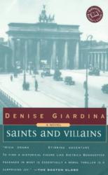 Denise Giardina: Saints and Villains