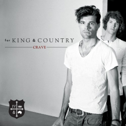 FOR KING AND COUNTRY - Crave