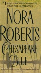 Nora Roberts: Chesapeake Blue (The Chesapeake Bay Saga, Book 4)