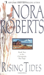 Nora Roberts: Rising Tides  (The Chesapeake Bay Saga, Book 2)