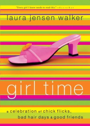 Laura Jensen Walker: Girl Time