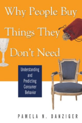 Pamela Danziger: Why People Buy Things They Don't Need