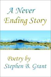 Stephen B. Grant: A Never Ending Story