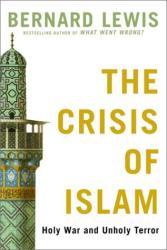 Bernard Lewis: The Crisis of Islam
