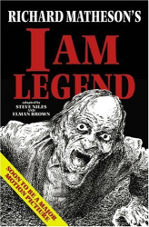 Steve Niles: Richard Matheson's I Am Legend (Graphic Novel)