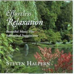 Steven Halpern - Effortless Relaxation