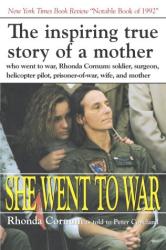Rhonda Cornum: She Went to War: The Rhonda Cornum Story