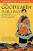 Pearl S. Buck: The Good Earth (Oprah's Book Club)