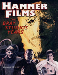 Kinsey: Hammer Films-The Bray Studio Years