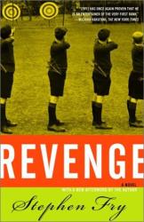 Stephen Fry: Revenge : A Novel
