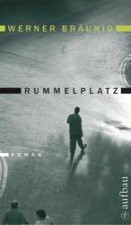 Werner Bräunig: Rummelplatz