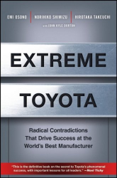 Emi Osono: Extreme Toyota: Radical Contradictions That Drive Success at the World's Best Manufacturer
