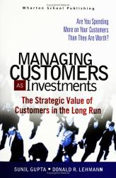 Sunil Gupta: Managing Customers as Investments