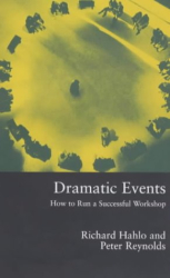 Richard Hahlo: Dramatic Events: How to Run a Successful Workshop