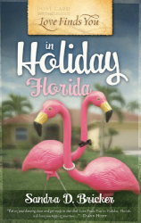 Sandra D. Bricker: Love Finds You in Holiday, Florida