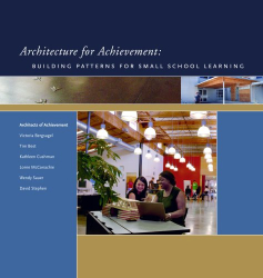 Victoria Bergsagel: Architecture for Achievement: Building Patterns for Small School Learning