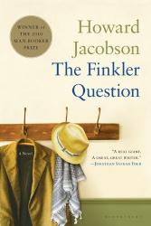 Howard Jacobson: The Finkler Question (Man Booker Prize)