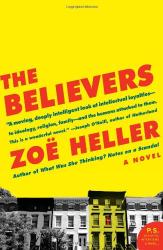 Zoe Heller: The Believers: A Novel