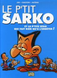 Alteau: Le p'tit Sarko et la p'tite Ségo qui fait rien qu'à l'embêter !