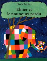 David McKee: Elmer et le nounours perdu