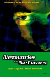 John Arquilla: Networks and Netwars: The Future of Terror, Crime, and Militancy