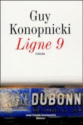Guy Konopnicki: Ligne 9